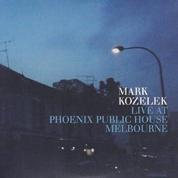 Live at Phoenix Public House Melbourne