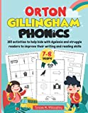 Orton Gillingham Phonics. 100 activities to help kids with dyslexia and struggle readers to improve their writing and reading skills. Volume 1.