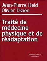 Traité de médecine physique et de réadaptation de Jean-Pierre Held