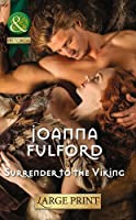 Surrender to the Viking (Mills & Boon Historical Romance)