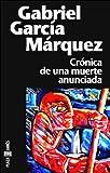 Cronica De Una Muerte Anunciada/Chronicle of a Death Foretold