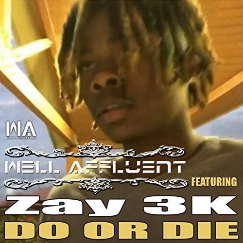 Well Affluent feat. Zay 3k