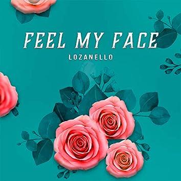 Feel My Face