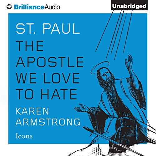 St. Paul: The Apostle We Love to Hate audiobook cover art