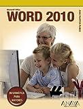 Word 2010 (Informatica Para Mayores)