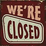 Xavax Schild We're closed (25 x 25 cm, Vintage Blechschild mit Spruch) Dekoschild rot