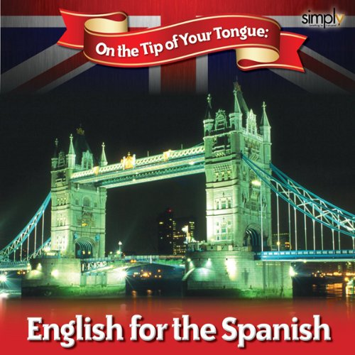 English on the Tip of Your Tongue: For Spanish Speakers audiobook cover art