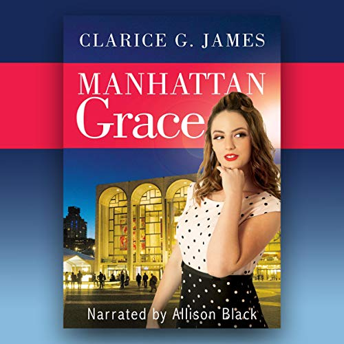 Manhattan Grace Audiobook By Clarice G. James cover art