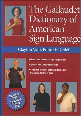 Compare Textbook Prices for The Gallaudet Dictionary of American Sign Language 1st Edition ISBN 9781563682827 by Valli, Clayton,Lott, Peggy Swartzel,Renner, Daniel,Hills, Rob