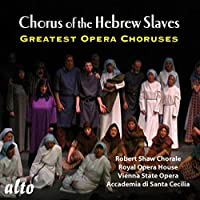 Chorus of the Hebrew Slaves Greatest by Robert Shaw Chorale