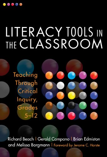 Literacy Tools in the Classroom: Teaching Through Critical Inquiry, Grades 5-12 (Language and Literacy Series Book 99)