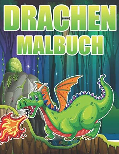 Drachen Malbuch: Für Kinder ab 6 Jahren, tolle Drachen Motive zum Ausmalen