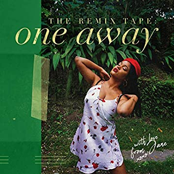 One Away: The Remix Tape