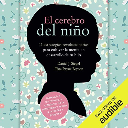 El Cerebro del Niño [The Brain of the Child] audiobook cover art