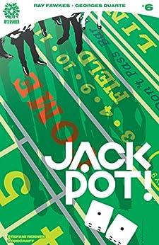 Jackpot #6 by [Ray Fawkes, Brian Stelfreeze, Georges Duarte, Stefani Rennee de Oliveira Silva]