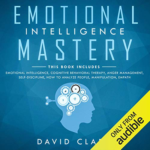 Emotional Intelligence Mastery: 7 Manuscripts audiobook cover art