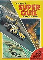 Super quiz book for boys 0361029896 Book Cover