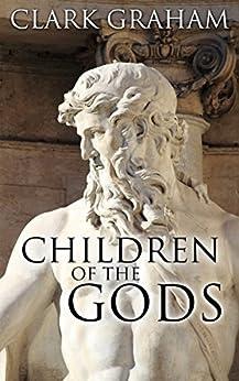 Children of the Gods by [Clark Graham]