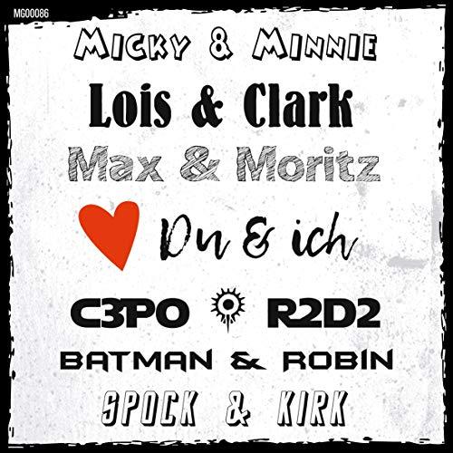 t? Kühlschrank-Magnet: Du & ich - Unzertrennliche Paare (Micky & Minnie, Lois & Clark, Max & Moritz, C3PO & R2D2, Batman & Robin, Spock & Kirk)…