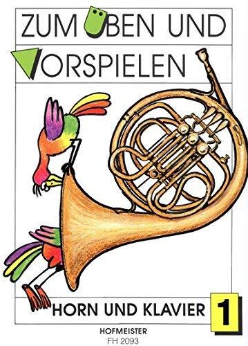 Zum üben und Vorspielen, Heft 1 - Horn und Klavier - Buch
