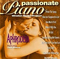 Passionate Pianos: Aphrodesia