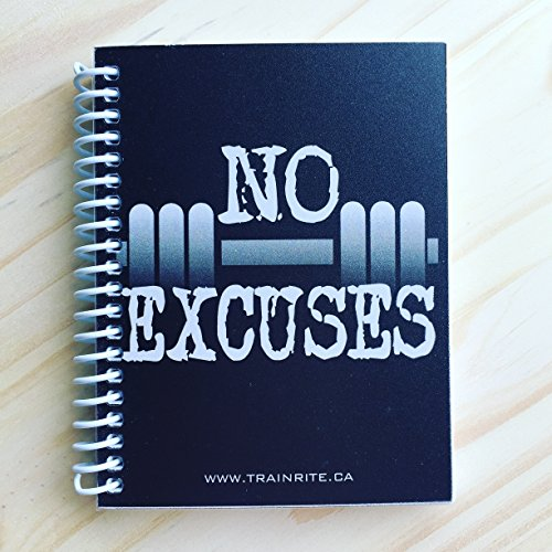 TrainRite Compact Fitness Journal - NO EXCUSES Black (An Exercise Log Book) [Spiral-bound] [Jan 01, 2015] Matt Cronin