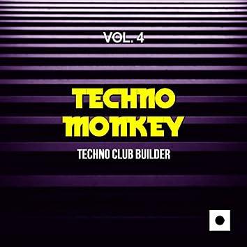 Techno Monkey, Vol. 4 (Techno Club Builder)