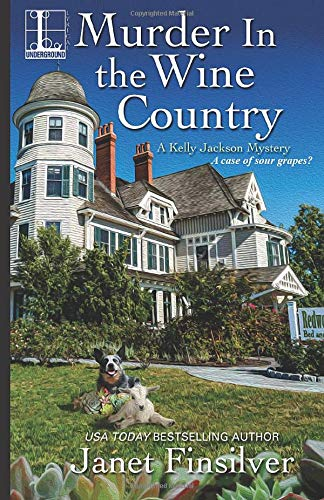 Murder in the Wine Country (Kelly Jackson Mystery)