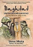 Baghdad Underground Railroad: Saving American Allies in Iraq