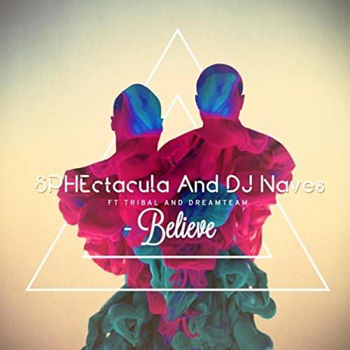 Sphectacula & DJ Naves feat. Tribal & Dreamteam