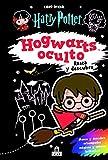 Harry Potter. Hogwarts oculto: 3...