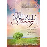 The Sacred Journey: God's Relentless Pursuit of Our Affection (The Passion Translation, Paperback) – A Heartfelt Translation of the Song of Songs, Perfect Gift for Confirmation, Christmas, and More