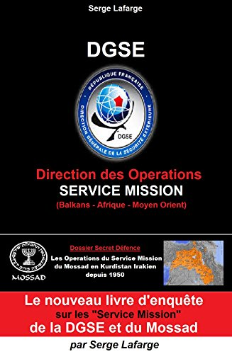 DGSE: Service Mission (French Edition)
