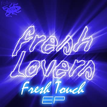 Fresh Touch EP
