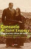 Consuelo de Saint Exupéry - Une mariée vêtue de noir