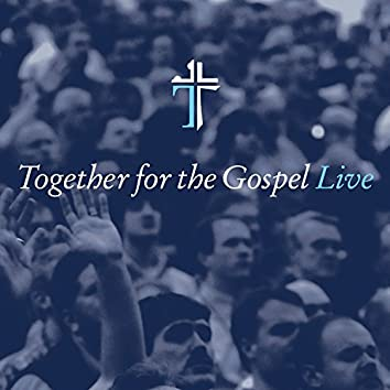 Together for the Gospel [Live]