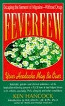 Feverfew: Your Headache May Be over (Keats Pivot Health Book)