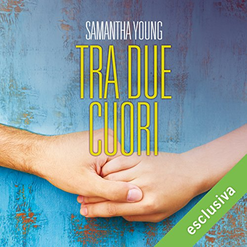 Tra due cuori | Samantha Young