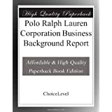 Polo Ralph Lauren Corporation Business Background Report