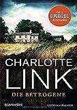 Die Betrogene: Kriminalroman (Die Kate-Linville-Reihe, Band 1) - Charlotte Link