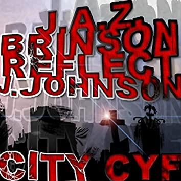 City Cyf (feat. Brinson J. Johnson & Reflect)