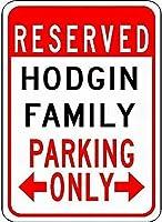 メタルサインサイン Hodgin 家族駐車場 カスタマイズされた姓 ブリキ駐車場サイン品質 アルミニウム (1 セット)