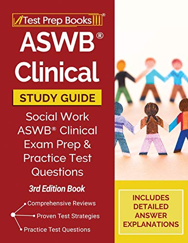 ASWB Clinical Study Guide: Social Work ASWB Clinical Exam Prep and Practice Test Questions [3rd Edition Book]