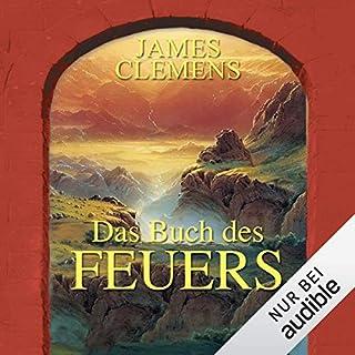 Das Buch des Feuers     The Banned 1              Autor:                                                                                                                                 James Clemens                               Sprecher:                                                                                                                                 Reinhard Kuhnert                      Spieldauer: 17 Std. und 40 Min.     582 Bewertungen     Gesamt 4,0