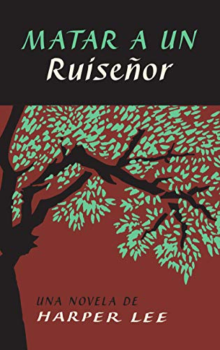 To Kill a Mockingbird \ Matar a un ruiseñor (Spanish edition)