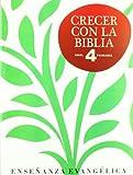 Crecer Con Biblia. E.P. 4
