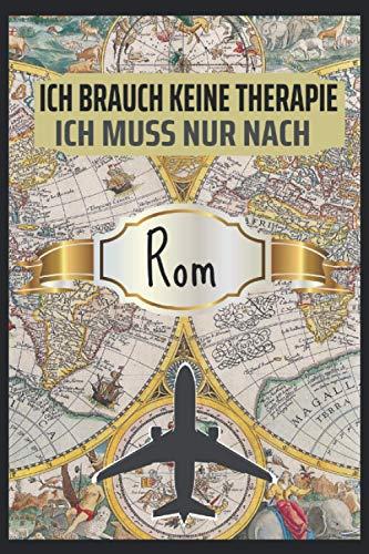 Ich Brauch keine Therapie Rom