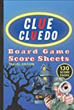 Clue Cluedo Board Game Score Sheets (Travel Edition): Game Score Pad Note Book With 130 Non Perforated Pages For Scorekeeping (Pocket & Bag Edition) (CLUE (CLUEDO) Score Sheets)