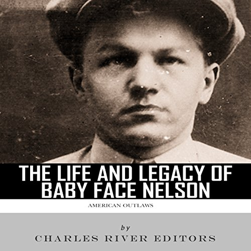 American Outlaws: The Life and Legacy of Baby Face Nelson audiobook cover art