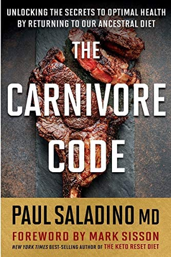 Carnivore Code Unlocking the Secrets to Optimal Health by Returning to Our Ancestral Diet product image